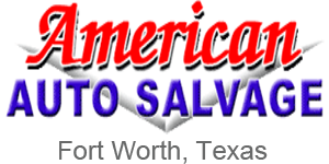 Junk Yards In Fort Worth Texas >> American Auto Salvage Auto Parts For Cars Trucks Suv S
